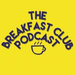 Breakfast Club Podcast